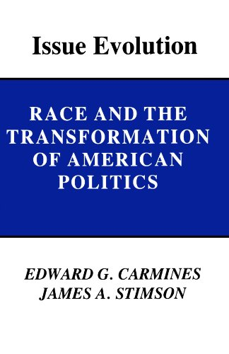 Issue Evolution: Race and the Transformation of American -