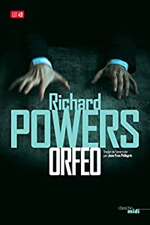 Orfeo, Powers, Richard