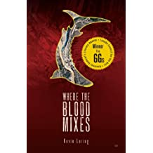Where the Blood Mixes