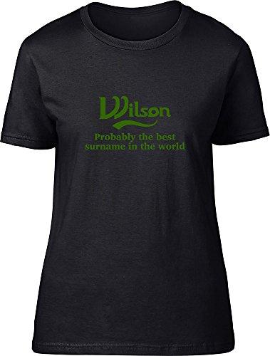 Wilson probablemente la mejor apellido en el mundo Ladies T Shirt negro