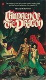 Children of the Dragon, Frank S. Robinson, 0380018195