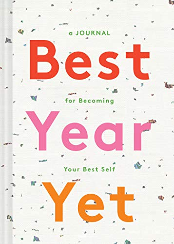 Best Year Yet: A Journal for Becoming Your Best Self (Your Best Year Yet)