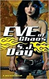 Eve of Chaos, Sylvia Day, 0765360438