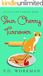 Sour Cherry Turnover (Auntie Clem's Bakery Book 7)