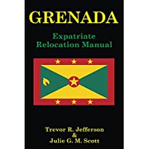 GRENADA: Expatriate Relocation Manual