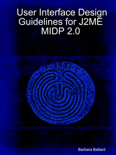 Download User Interface Design Guidelines for J2me Midp 2.0 pdf epub
