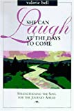 She Can Laugh at the Days to Come, Valerie Bell, 0310205697