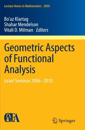 Geometric Aspects of Functional Analysis: Israel Seminar 2006-2010 (Lecture Notes in Mathematics, Vol. 2050) ()
