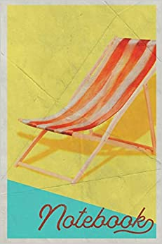 Epub Gratis Notebook: Sun Lounger Useful Composition Book Journal Diary For Men, Women, Teen & Kids Vintage Retro Design Outdoor Daybed