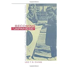 """Becoming """"Japanese"""": Colonial Taiwan and the Politics of Identity Formation"""