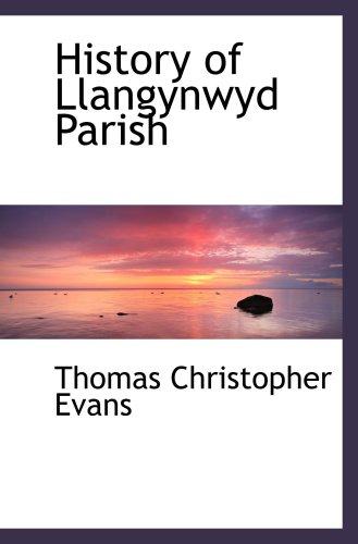 History of Llangynwyd Parish