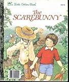 The Scarebunny, Dorothy Kunhardt, 0307116352