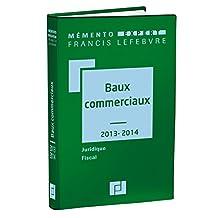 MÉMENTO BAUX COMMERCIAUX 2013-2014