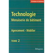 Technologie et menuiserie du bâtiment, tome 2. Agencement du mobilier