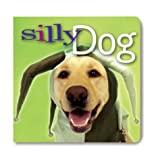 Silly Dog, Heather Quinlan, 1402709714