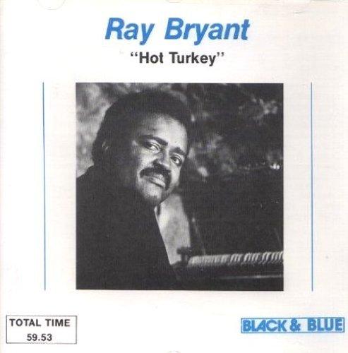 Hot Turkey by Ray Bryant