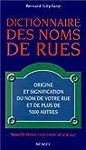 Dictionnaire des noms de rues par Bernard