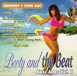 Booty & The Beat; Bass Jams Vol. 1