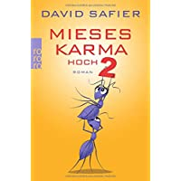 Mieses Karma hoch 2