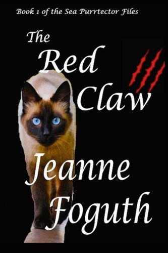 Read Online The Red Claw: Book 1 of the Sea Purrtector Files (Volume 1) PDF