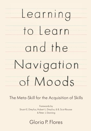 Learning to Learn and the Navigation of Moods: The Meta-Skill for the Acquisition of Skills