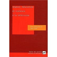 Jeunes, éducation et violence à la télévision