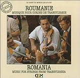 Romania: Music For Strings From Transylvania