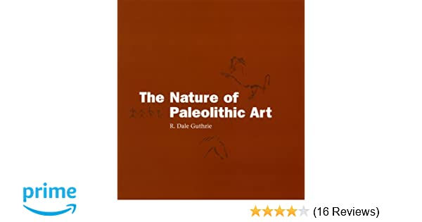 Amazon com: The Nature of Paleolithic Art (9780226311265): R