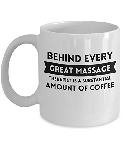 zane-wear-behind-every-great-massage-therapist-is-a-substantial-amount-of-coffee-gift-coffee-mug-tea