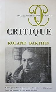 Roland Barthes - Revue Critique - Août-septembre 1982 n°423-424 par Revue Critique
