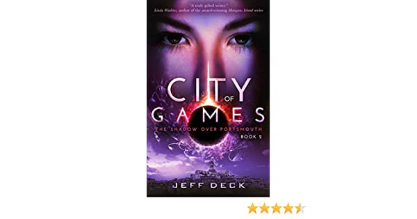 City of Games (The Shadow Over Portsmouth Book 2) - Kindle edition by Jeff Deck. Mystery, Thriller & Suspense Kindle eBooks @ Amazon.com.