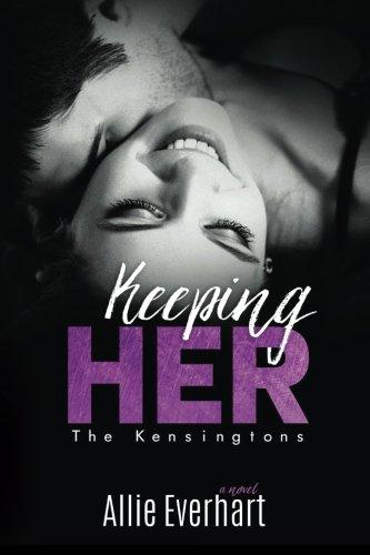 keeping-her-the-kensingtons-volume-2
