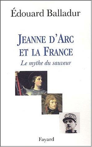 Jeanne d'Arc et le mythe du sauveur