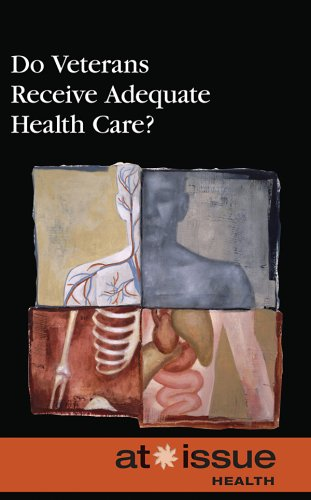 Download Do Veterans Receive Adequate Health Care? (At Issue Series) pdf epub