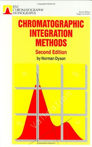 Chromatographic Integration Methods: RSC (RSC Chromatography Monographs)