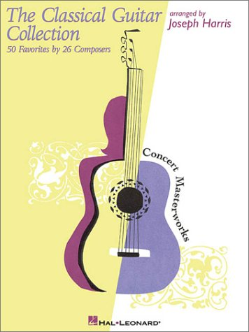 The Classical Guitar Collection: 50 Favorites by 26 Composers ()