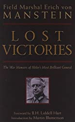 Lost Victories: War Memoirs of Hitler's Most Brilliant General (Zenith Military Classics)