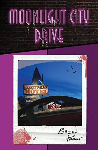Moonlight City Drive (Moonlight City Drive Trilogy)