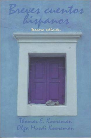 Breves cuentos hispanos (3rd Edition)