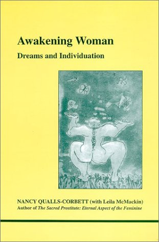 Download Awakening Woman: Dreams and Individuation (Studies in Jungian Psychology By Jungian Analysts, 101) PDF