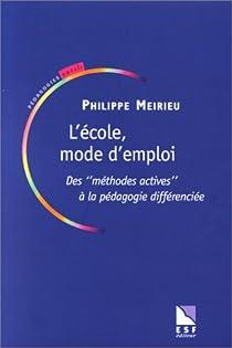 L'École, mode d'emploi par Meirieu
