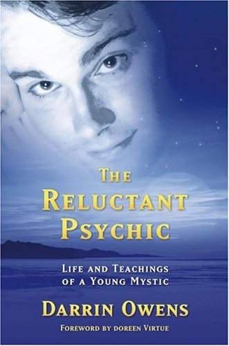 The Reluctant Psychic  Life And Teachings Of A Young Mystic  Life And Teachings Of A Young Mystic