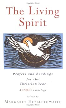 Book The Living Spirit: Prayers and Readings for the Christian Year: Prayers and Readings for the Christian Year - A Tablet Anthology