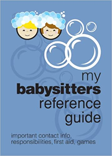 my babysitters reference guide important contact info responsibilities first aid games refrigerator magnet books spitfire ventures inc