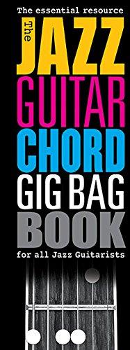 The Jazz Guitar Chord Gig Bag Book ebook