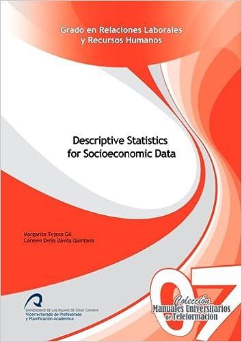 Descargar libros gratis en línea para nook Descriptive Statistics for Socioeconomic Data (Manuales Universitarios de Teleformación: Grado en Relaciones Laborales y Recursos Humanos) 8415424620 in Spanish ePub