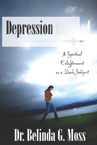 Depression Exposed - Belinda G. Moss