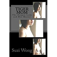 Tiger Mom (The Tiger Mom Collection Book 4)