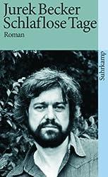 Schlaflose Tage: Roman (suhrkamp taschenbuch)