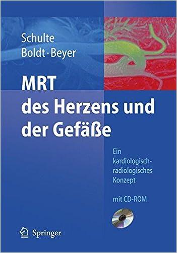 MRT des Herzens und der Gefäße: Indikationen - Strategien - Abläufe ...